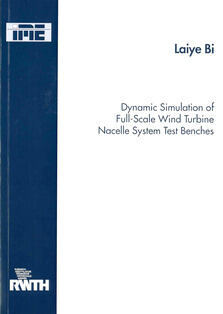 Buchdeckel Dynamic Simulation of Full-Scale Wind Turbine Nacelle System Test Benches