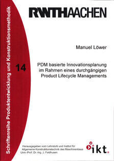 PDM-based Innovation Planning Within Integrated Product Lifecycle Management